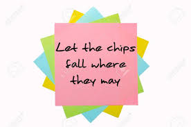 chips fall